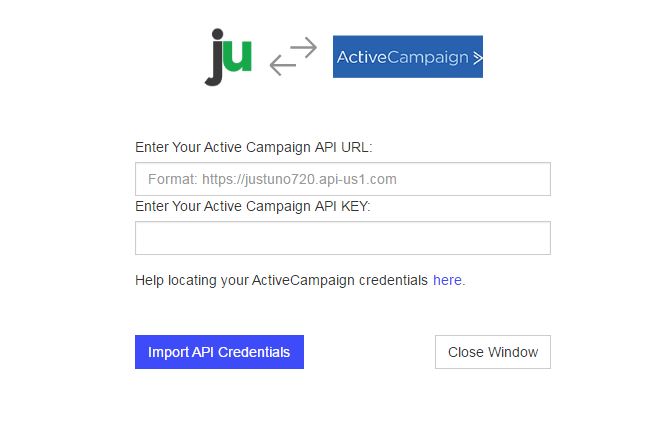 Enter Active Campaign API URL and API KEY